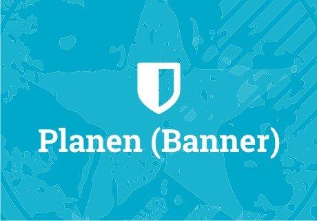 >> Planen (Banner)